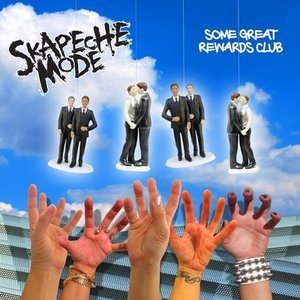 Skapeche Mode - Some Great Rewards Club CD EP