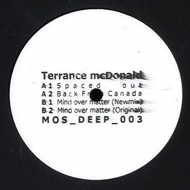 Terrance McDonald ‎– Mind Over Matter EP (M>O>S Recordings)