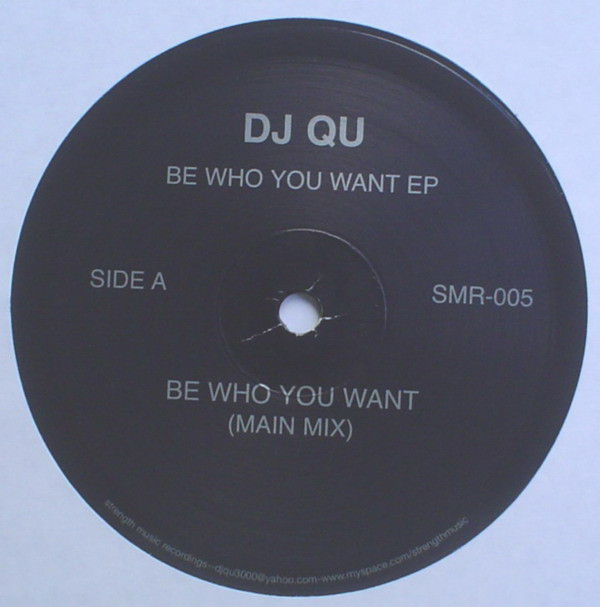 DJ Qu ‎– Be Who You Want EP (Strength Music)