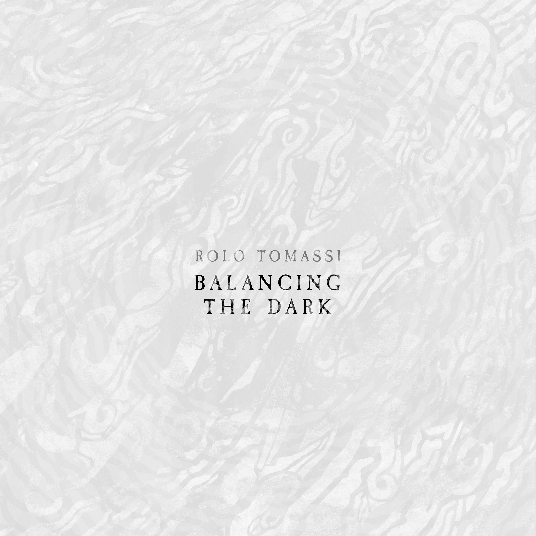 Rolo Tomassi - Balancing The Dark (single)