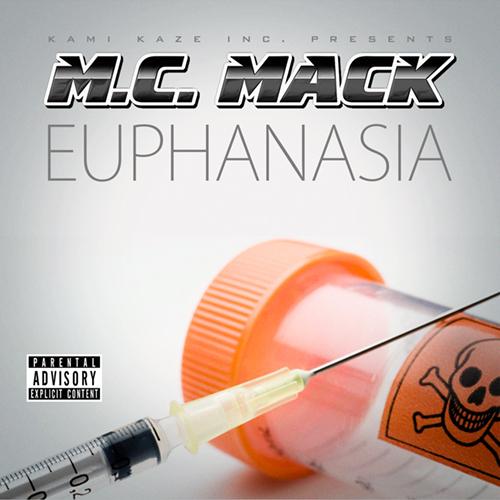 M.C. Mack - Euphanasia