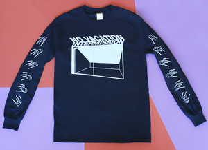 No Vacation - Intermission Long Sleeve Shirt