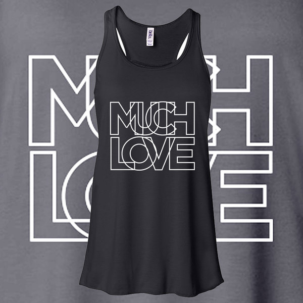 Much Love Ladies Tank