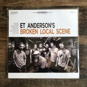 ET Anderson's Broken Local Scene