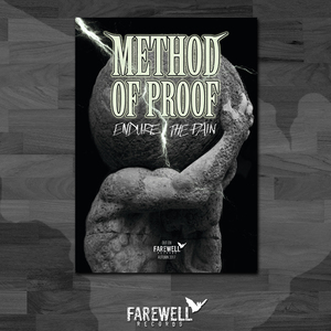 METHOD OF PROOF ´Endure the Pain´ [Poster]