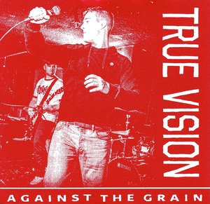 TRUE VISION ´Against The Grain´ [7