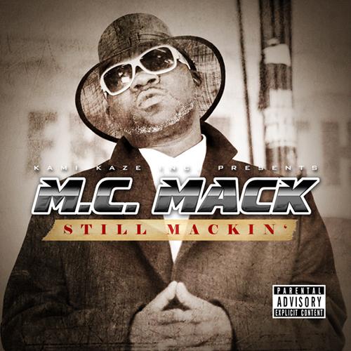 M.C. Mack - Still Mackin'