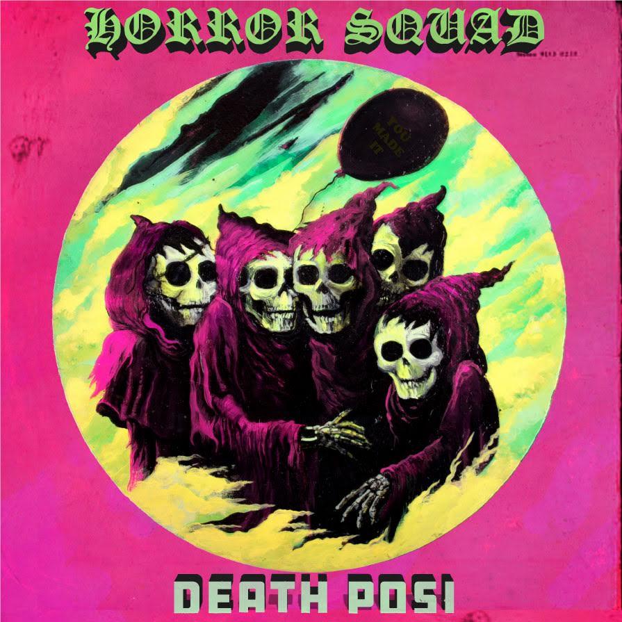 Horror Squad - Death Posi LP