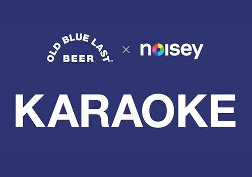 Old Blue Last Beer x Noisey Karaoke