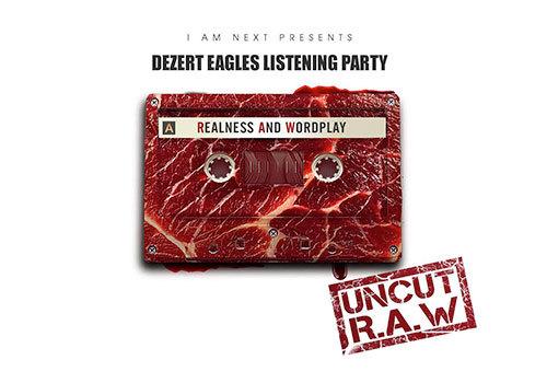 Dezert Eagle - Listening Party