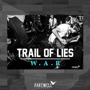 TRAIL OF LIES ´W.A.R.´ Poster