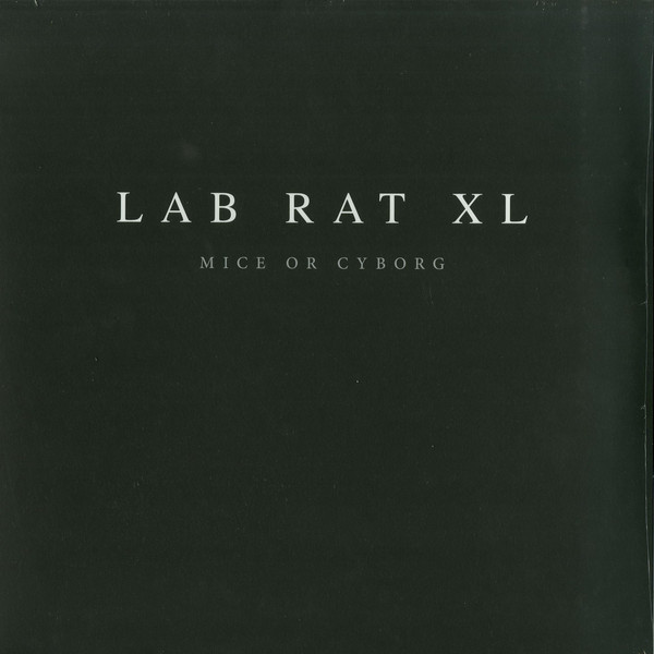 Lab Rat XL ‎– Mice Or Cyborg LP (Clone Aqualung Series)
