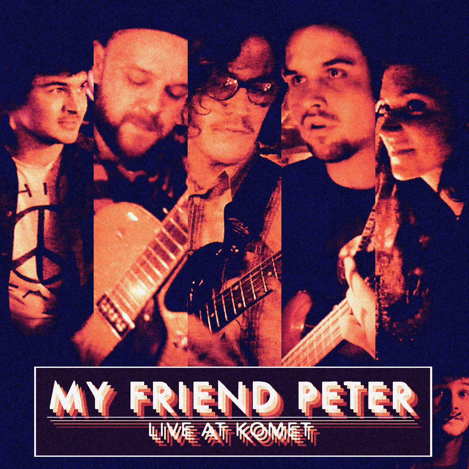 My Friend Peter - Live At Komet Hamburg