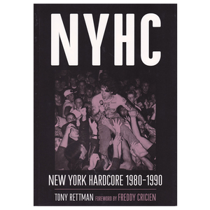 NYHC: New York Hardcore 1980-1990 Book
