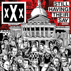 xXx Fanzine Present: 'Still Having Their Say'