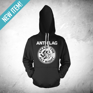 Anti-Flag - Smash The Alt Right Hoodie
