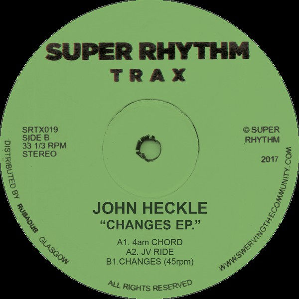 John Heckle ‎– Changes EP (Super Rhythm Trax)