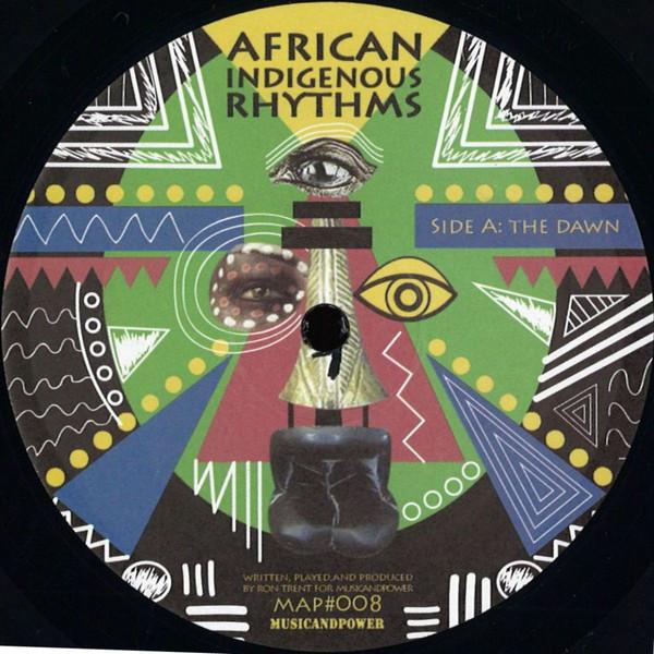 Ron Trent – African Indigenous Rhythms (MusicandPower)