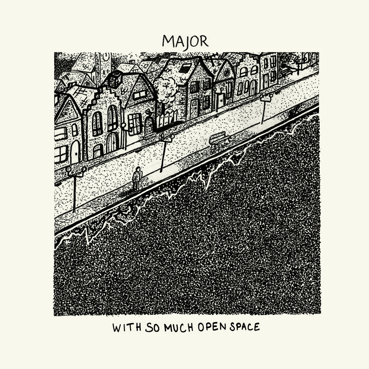 Major - With So Much Open Space