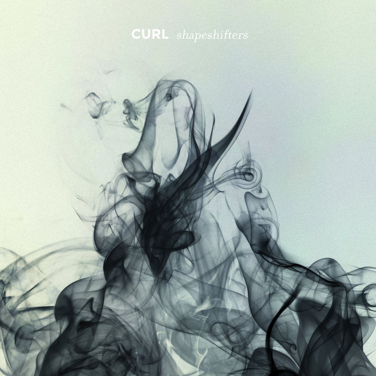 Curl - Shapeshifters