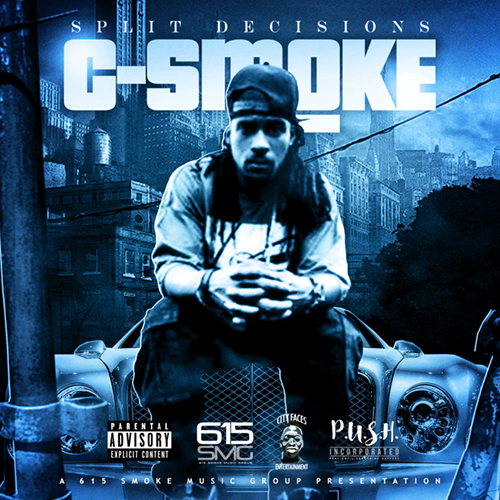 C-Smoke - Split Decisions