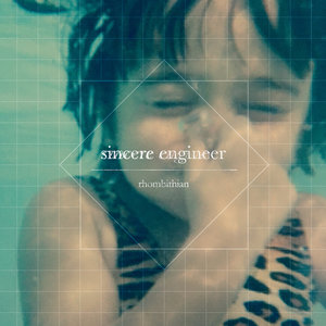 Sincere Engineer - Rhombithian LP