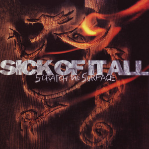 SICK OF IT ALL ´Scratch The Surface´
