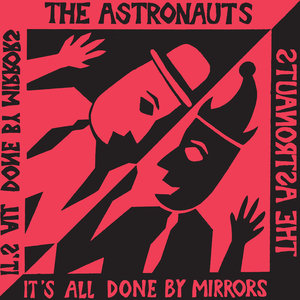 The Astronauts - It's All Done By Mirrors LP