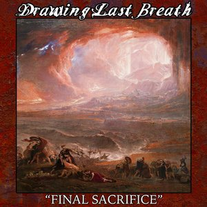 Drawing Last Breath - Final Sacrifice