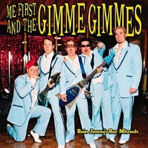 Me First and The Gimmes Gimmes - Ruin Jonny's Bar Mitzvah