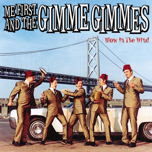Me First And The Gimmes Gimmes - Blow in the Wind