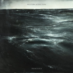 Western Addiction - Tremuous