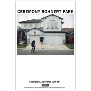 Ceremony 'Rohnert Park' Poster