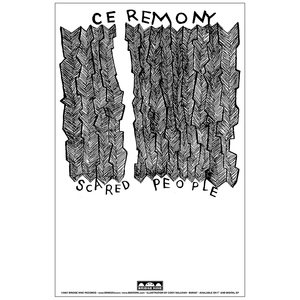 Ceremony 'Scared People' Poster