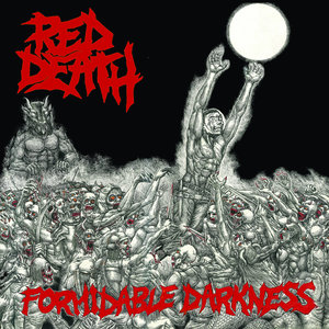 RED DEATH ´Formidable Darkness´
