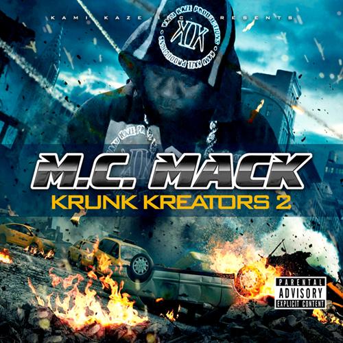 M.C. Mack - Krunk Kreators 2