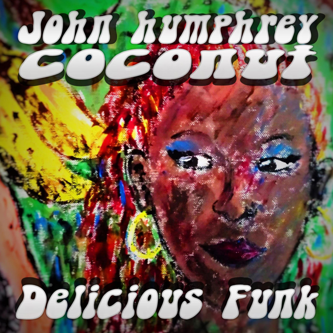 John Humphrey Coconut - DELICIOUS FUNK