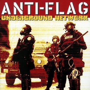 Anti Flag - Underground Netwerk