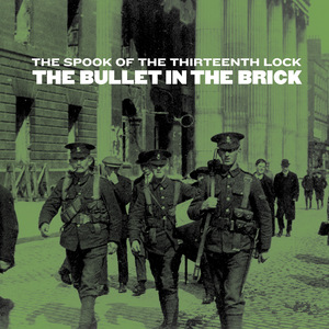 The Bullet in The Brick