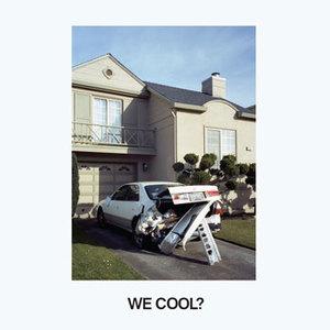 Jeff Roosenstock - We Cool?