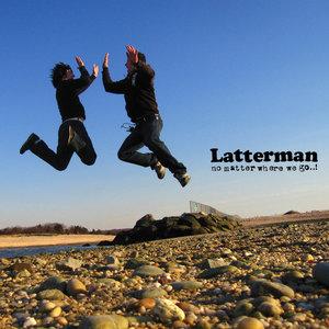 Latterman - No Matter Where We Go