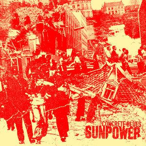 Sunpower - Concrete Blues