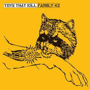 Toys That Kill - Fambly 42