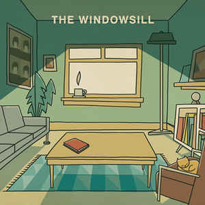 The Windowsill - S/T
