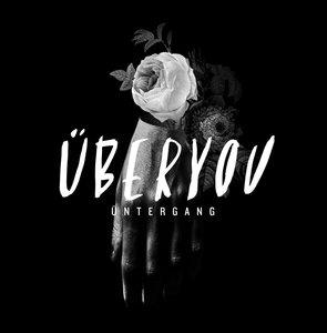 Uberyou - Ontergang