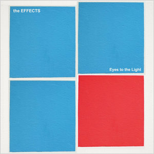 The Effects - Eyes to the Light LP