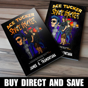 Ace Tucker Space Trucker NOVEL