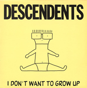 Descendents - I Dont't Want to Grow Up LP