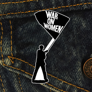 War On Women 'Flag' Enamel Pin