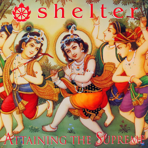 SHELTER ´Attaining The Supreme´